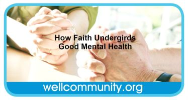 How Faith Undergirds Good Mental Health