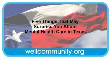 Five Things That May Surprise You About Mental Health Care in Texas
